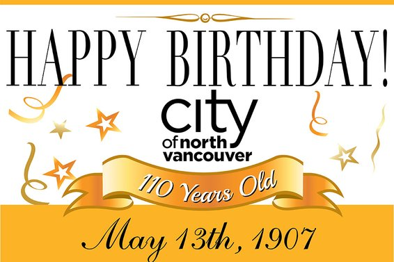 The City of North Van turns 110 this Saturday